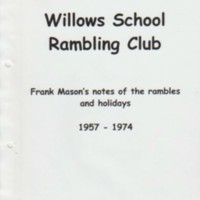 Willows School Rambling Club :  1957 - 1974